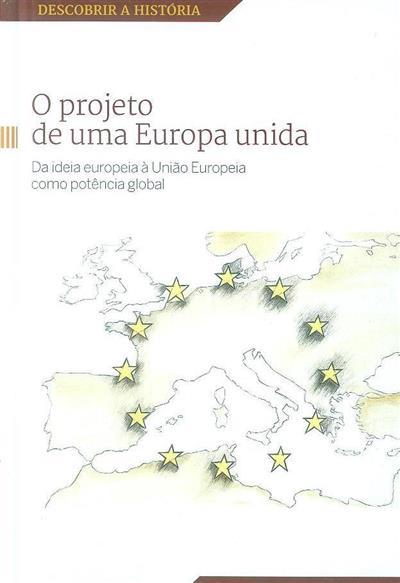 O projecto de uma Europa unida (Francisco Aldecoa)