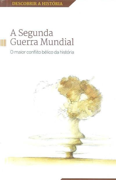 A Segunda Guerra Mundial (José Luis Neila, Misael Arturo López Zapico)