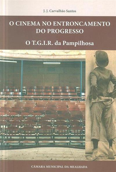 O cinema no entroncamento do progresso