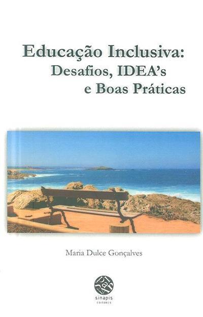 Educação inclusiva (Maria Dulce Gonçalves)