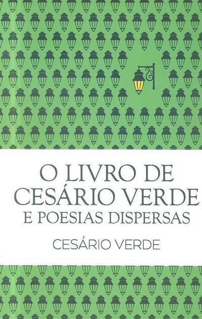 O livro de Cesário Verde e poesias dispersas (Cesário Verde)