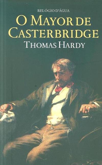 O mayor de Casterbridge (Thomas Hardy)
