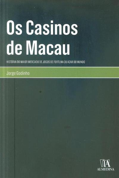 Os casinos de Macau (Jorge Godinho)