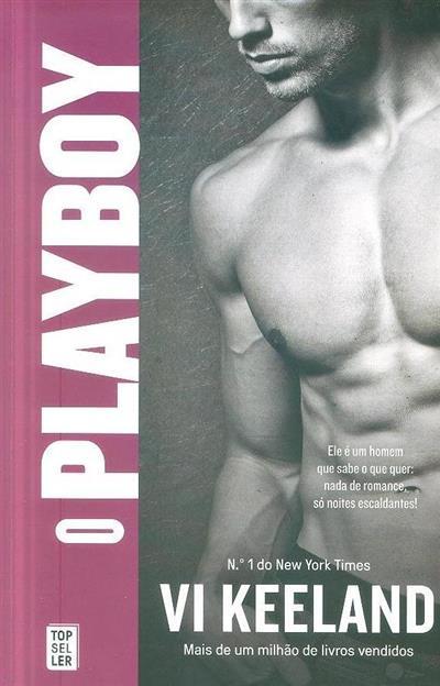 O playboy (Vi Keeland)