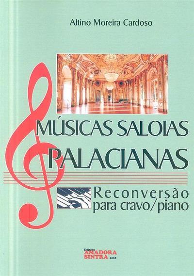 Músicas saloias palacianas (Altino Moreira Cardoso)