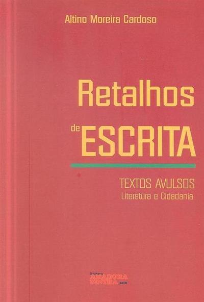 Retalhos de escrita (Altino Moreira Cardoso)