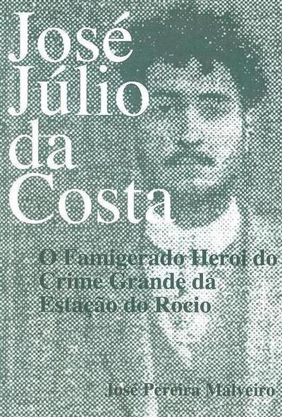 José Júlio da Costa (José Pereira Malveiro)