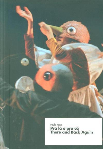 Para lá e para cá (textos Carlos Carreiras, Catarina Alfaro, José Carlos Alvarez)