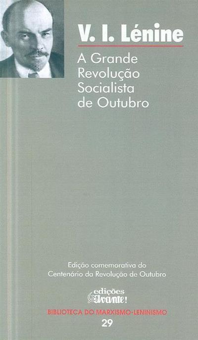 A grande revolução socialista de outubro (V. I. Lénine)