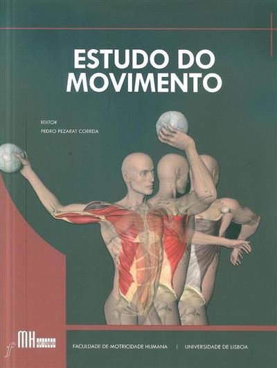 Estudo do movimento (ed. Pedro Pezarat Correia)