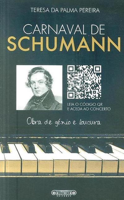 Carnaval de Schumann (Teresa da Palma Pereira)