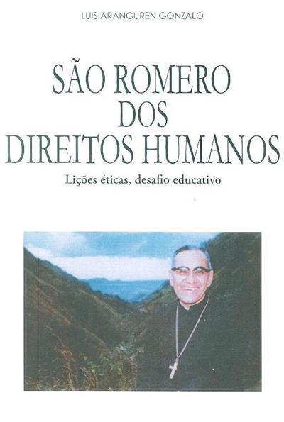 São Romero dos direitos humanos (Luís Aranguren Gonzalo)