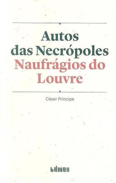 Auto das necrópoles ; (César Príncipe)