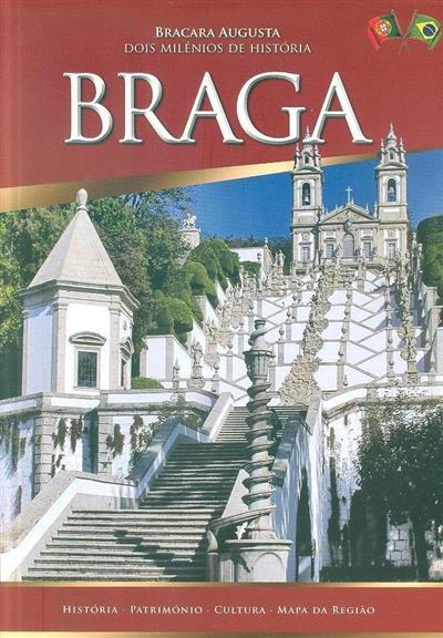 Braga (texto António Carlos de Azeredo)