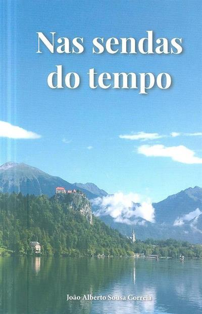 Nas sendas do tempo (João Alberto Sousa Correia)