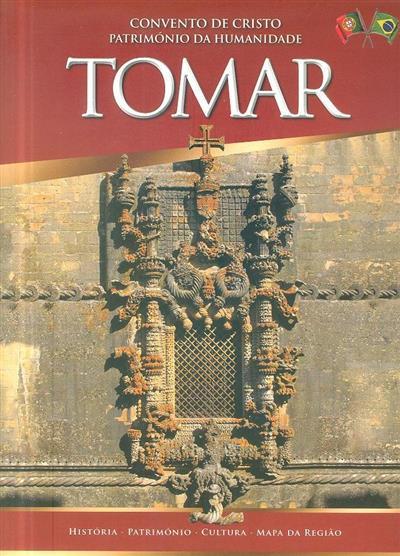 Tomar (texto António Carlos Azeredo)