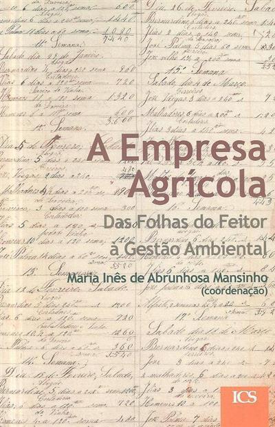 A empresa agrícola (coord. Maria Inês de Abrunhosa Mansinho)