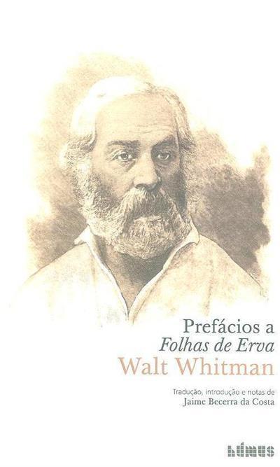 Prefácios a Folhas de Erva (Walt Whitman)