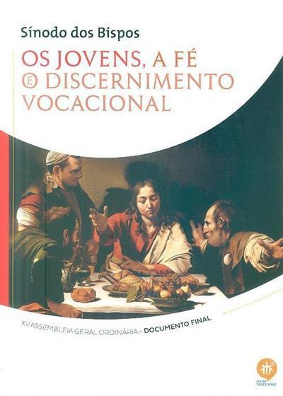 Os jovens, a fé e o discernimento vocacional (XV Assembleia Geral Ordinária do Sínodo dos Bispos)