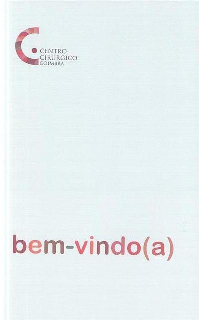 Bem-vindo(a) (Centro Cirúrgico de Coimbra)