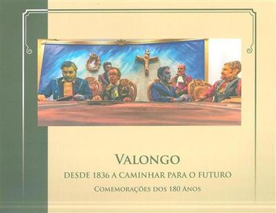 Valongo desde 1836 a caminhar para o futuro (José Manuel Ribeiro, Manuela Ribeiro)