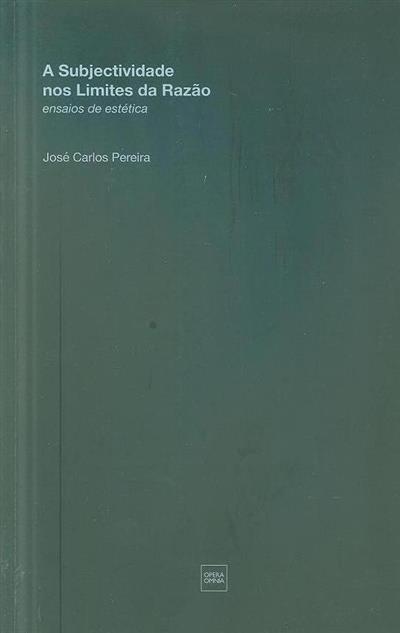 Ensaios de estética (José Carlos Pereira)