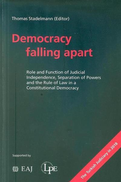 Democracy falling apart (ed. Thomas Stadelmann)