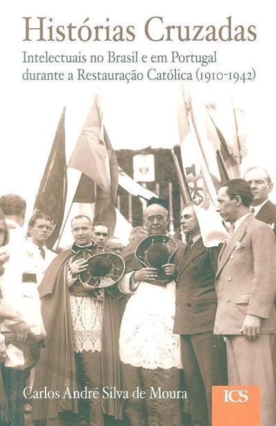 Histórias cruzadas (Carlos André Silva de Moura)