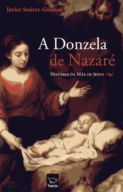A donzela de Nazaré (Javier Suárez-Guanes)