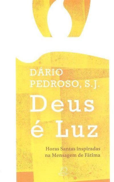 Deus é luz (Dário Pedroso)