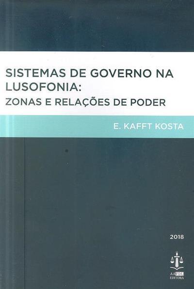 Sistemas de governo na lusofonia (E. Kafft Kosta)