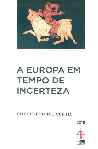 A Europa em tempo de incerteza (Paulo de Pitta e Cunha)