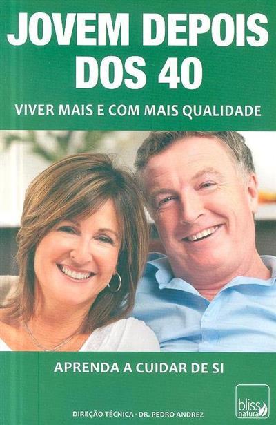 Jovens depois dos 40 (Manuela Teixeira, Marta Nascimento)