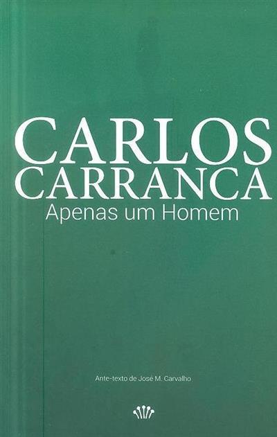 Apenas um homem (Carlos Carranca)