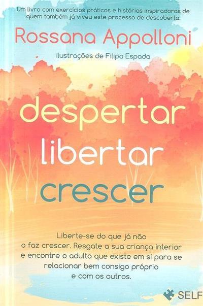 Despertar, libertar, crescer (Rossana Appolloni)