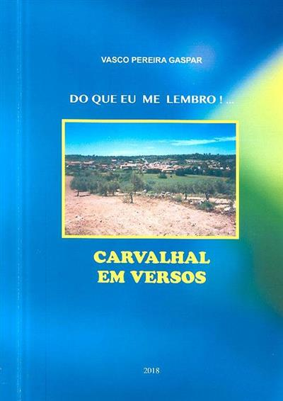 Do que eu me lembro!... (Vasco Pereira Gaspar)