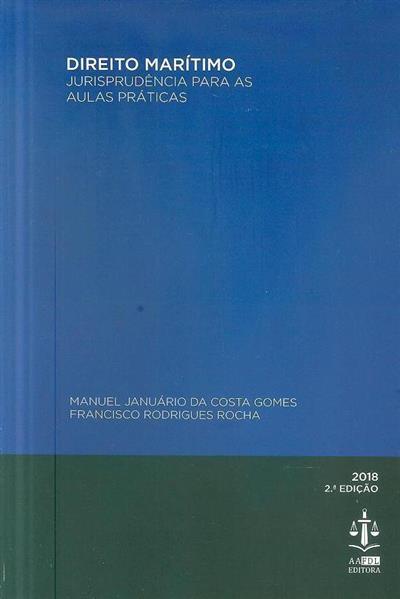 Direito marítimo (org. Manuel Januário da Costa Gomes, Francisco Rodrigues Rocha)
