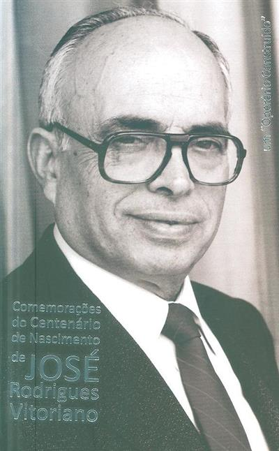 """José Rodrigues Vitoriano, um """"operário construído"""" (apresentação Rosa Cristina Gonçalves da Palma, Tito dos Santos Coelho)"""