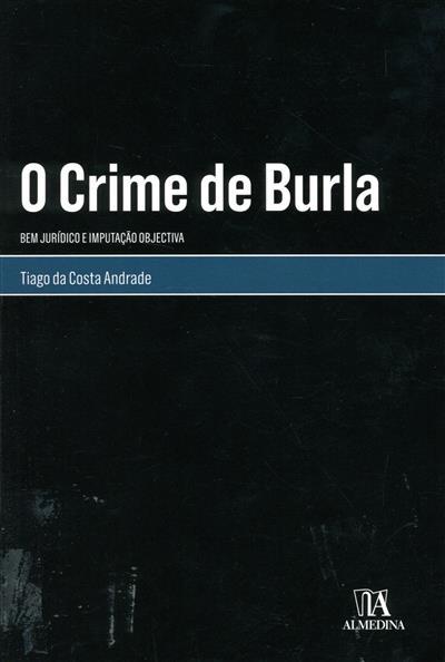 O crime de burla (Tiago da Costa Andrade)