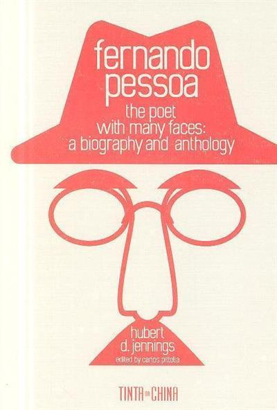Fernando Pessoa, the poet with many faces