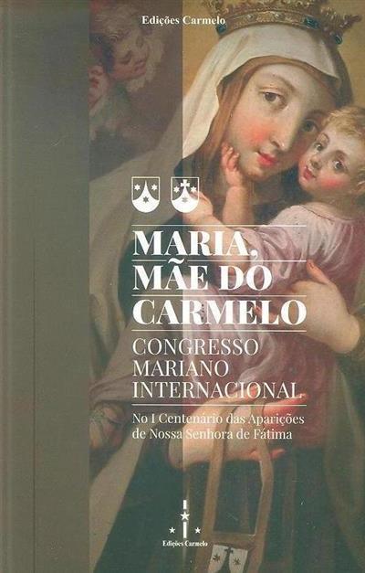 Maria, Mãe do Carmelo (Congresso Mariano Internacional)