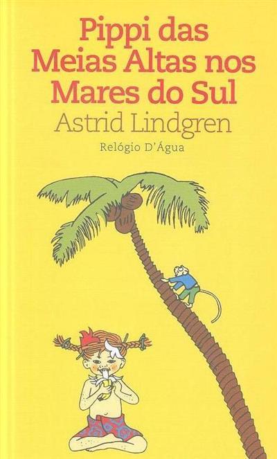 Pippi das meias altas nos mares do sul (Astrid Lindgren)