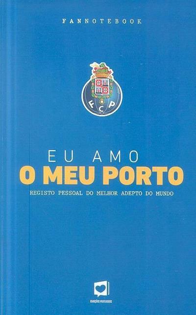 Eu amo o meu Porto (Andreia Campos Baptista)