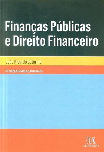 Finanças públicas e direito financeiro (João Ricardo Catarino)