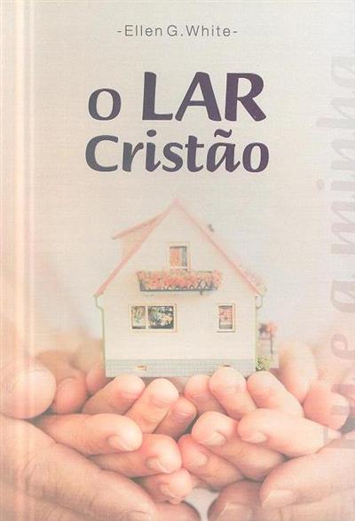 O lar cristão (Ellen G. White)