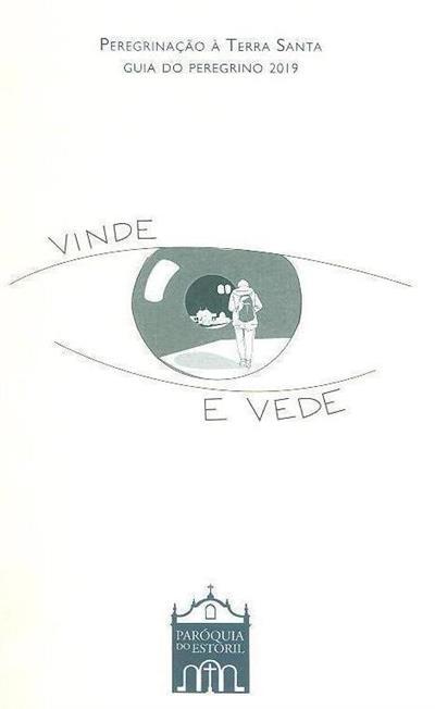 """""""Vinde e vede!"""" (ed. Paróquia de Santo António do Estoril)"""