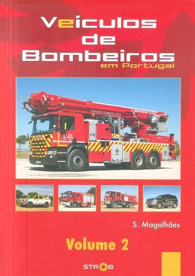 Veículos de bombeiros em Portugal (S. Magalhães)