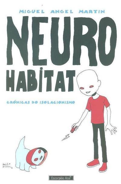 Neuro habitat (Miguel Angel Martin)