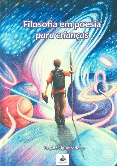 Filosofia em poesia para crianças (Regina Figueiredo)