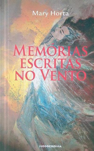 Memórias escritas no vento (Mary Horta)